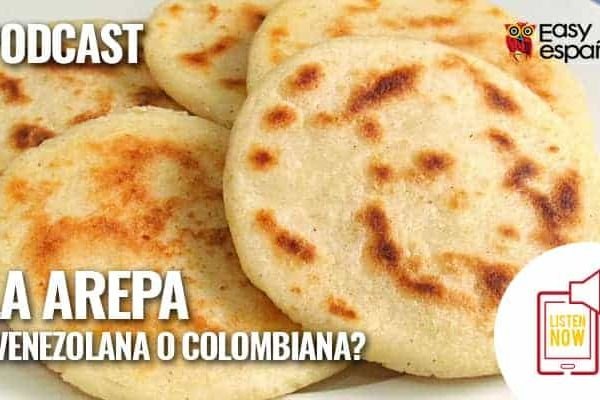 La Arepa Venezolana O Colombiana Easy Espanol