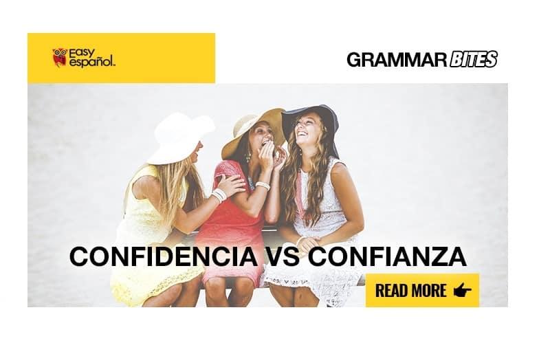 Confidencia vs Confianza - Easy Español