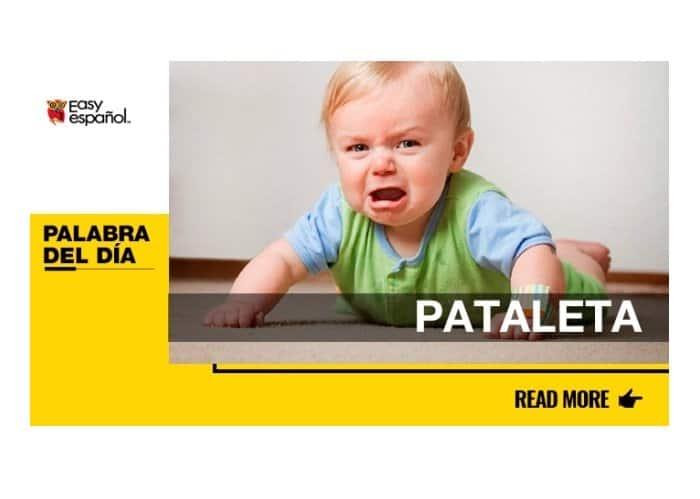 La palabra del día: Pataleta - Easy Español