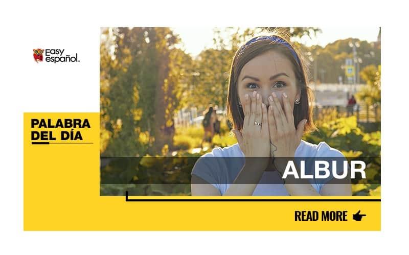 La palabra del día: Albur - Easy Español