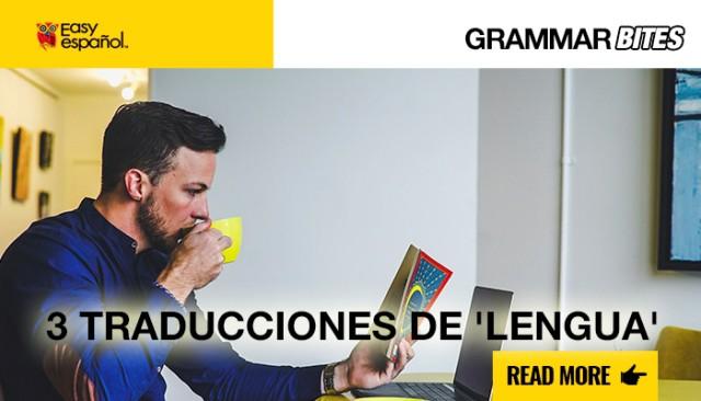 Tres traducciones de 'lengua' - Easy Español