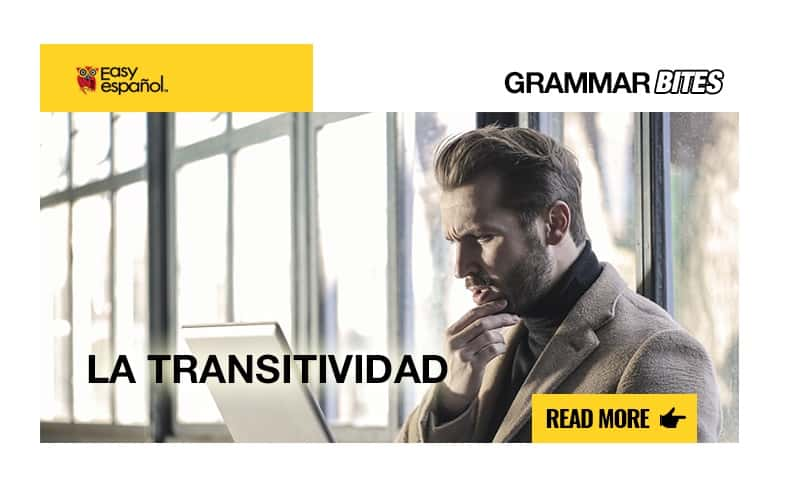 La transitividad - Easy Español