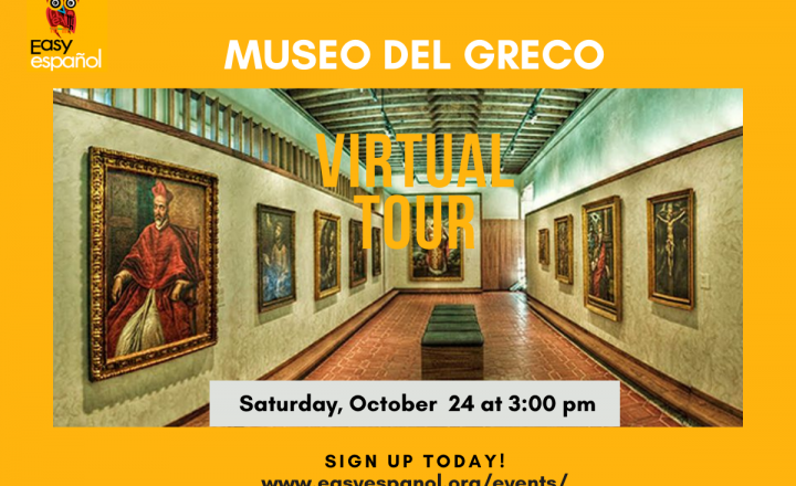 Virtual Tour Museo del Greco - Easy Español