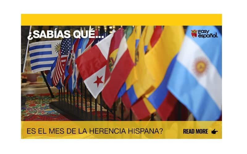 ¿Sabías que es el Mes de la Herencia Hispana? - Easy Español
