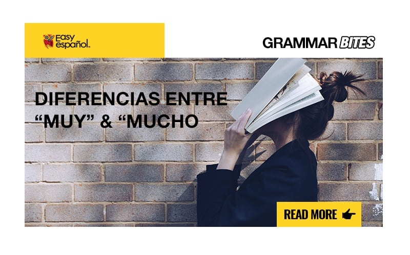 """Las diferencias entre """"muy"""" y """"mucho"""" - Easy Español"""