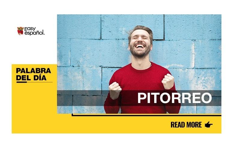La palabra del día: Pitorreo - Easy Español