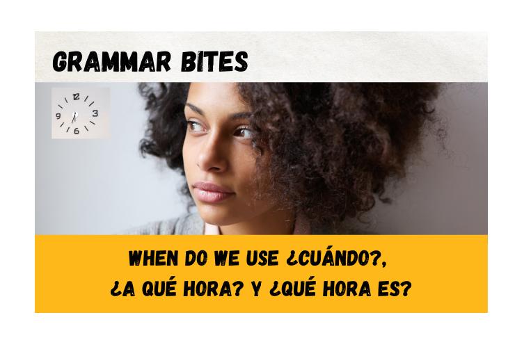 When do we use ¿cuándo, ¿a qué hora es? and ¿qué hora es? - Easy Español