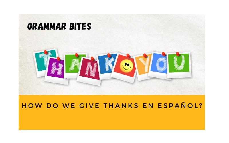 How to give thanks en español? - Easy Español