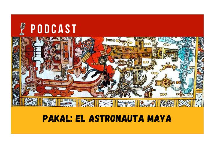 Easy Podcast - Pakal, el astronauta maya - Easy Español