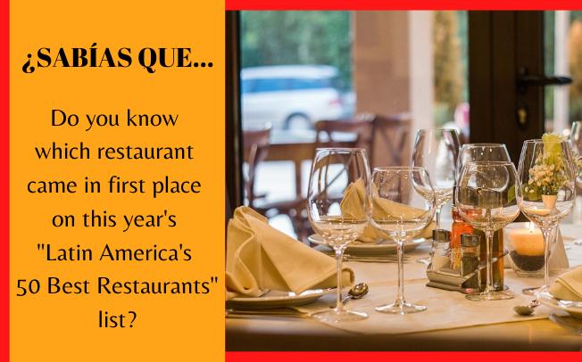 """¿Sabes qué restaurante obtuvo el primer lugar en la lista """"Latin America's 50 Best Restaurants""""?"""