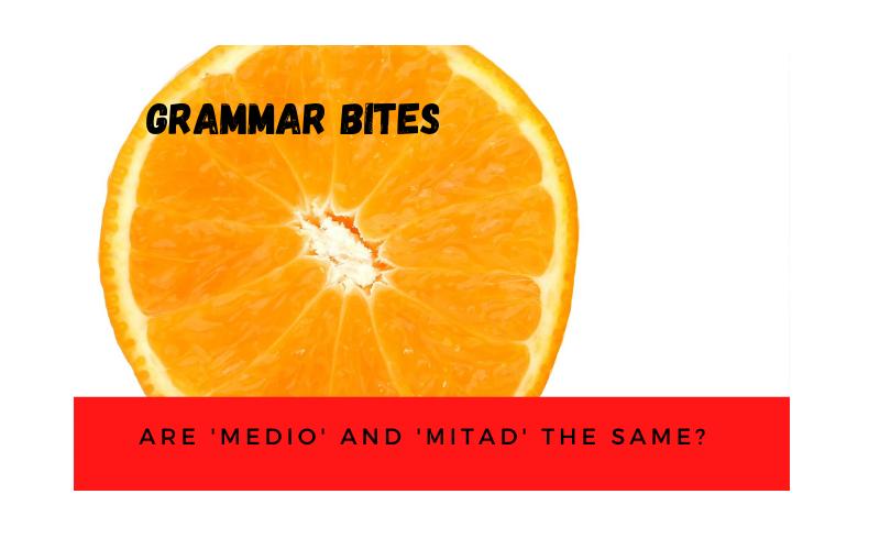 Are 'medio' and 'mitad' the same? - Easy Español