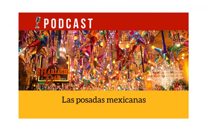 Easy Podcast: Las posadas mexicanas - Easy Español