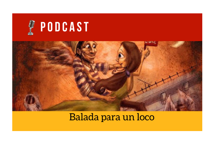 Easy Podcast: Balada para un loco - Easy Español
