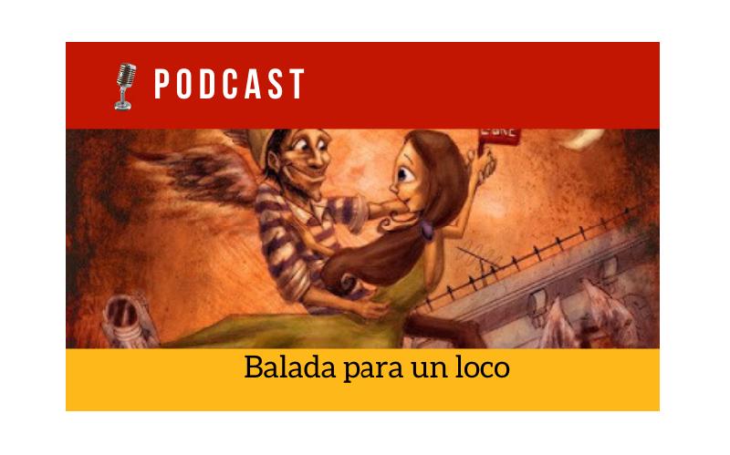 Easy Podcast: Balada para un loco - Easy Español