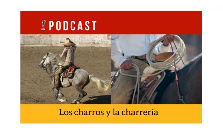Easy Podcast: Los charros y la charrería - Easy Español