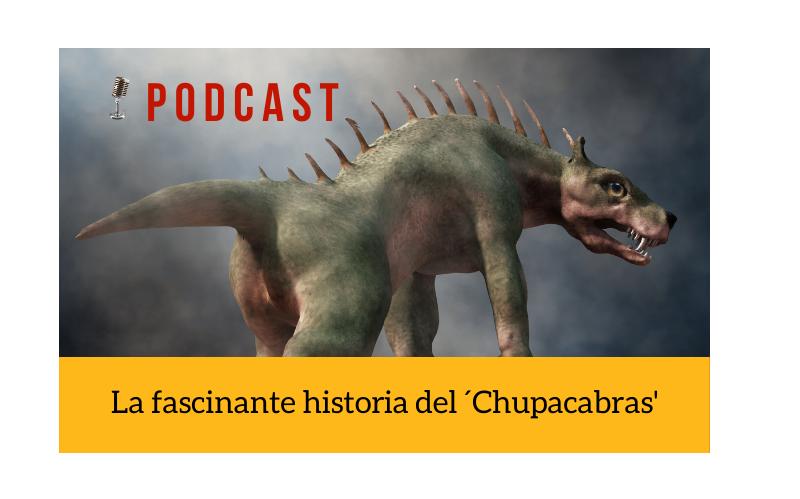 Easy Podcast: La fascinante historia del Chupacabras - Easy Español