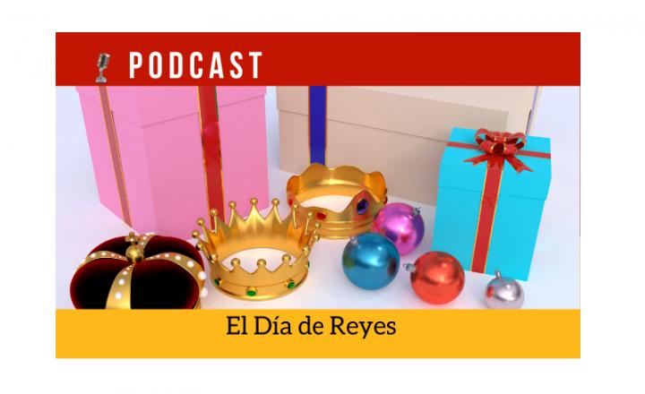 Easy Podcast: El Día de Reyes - Easy Español