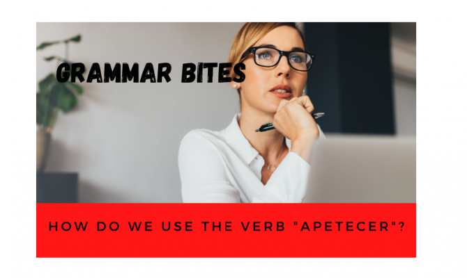 How do we use the verb 'apetecer'? - Easy Español