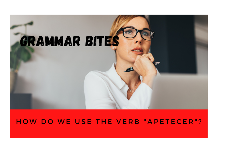 How do we use the verb 'apetecer'? - Easy Español