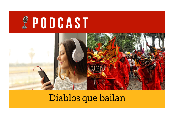 Easy Podcast: Diablos que bailan - Easy Español