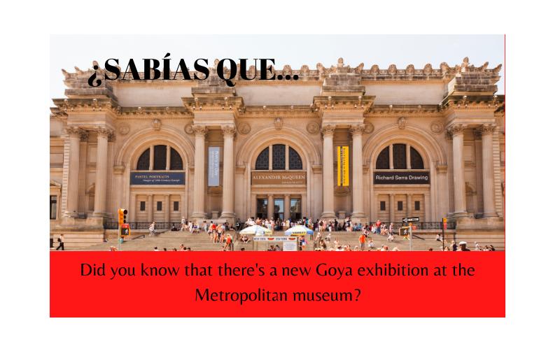 ¿Sabías que hay una nueva exhibición de Goya en el Museo Metropolitano de NY? - Easy Español