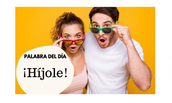 La palabra del día: Híjole - Easy Español