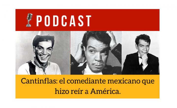 Easy Podcast: Cantinflas, el comediante mexicano que hizo reír a América - Easy Español