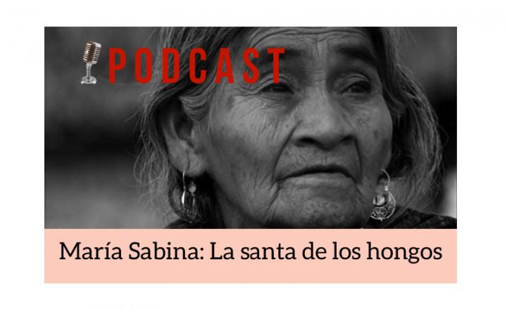 Easy Podcast: María Sabina, la santa de los hongos - Easy Español