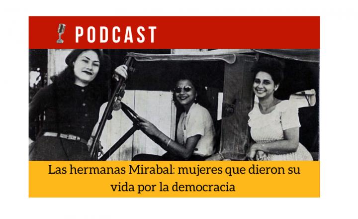 Easy Podcast: Las hermanas Mirabal - Easy Español