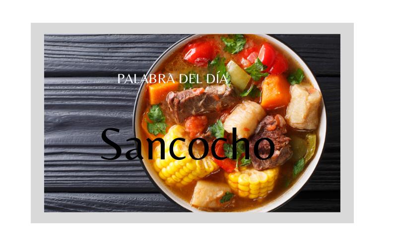 La palabra del día: Sancocho - Easy Español