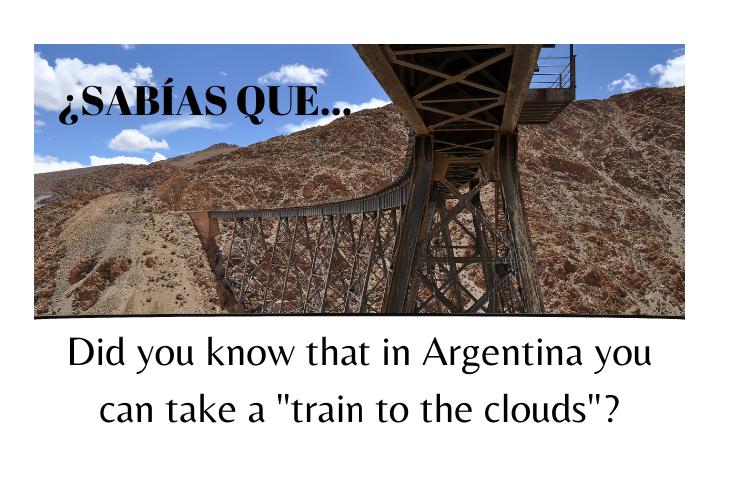 ¿Sabías que en Argentina puedes tomar un 'tren a las nubes'? - Easy Español