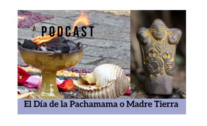 Easy Podcast: El día de la Pachamama o Madre Tierra - Easy Español