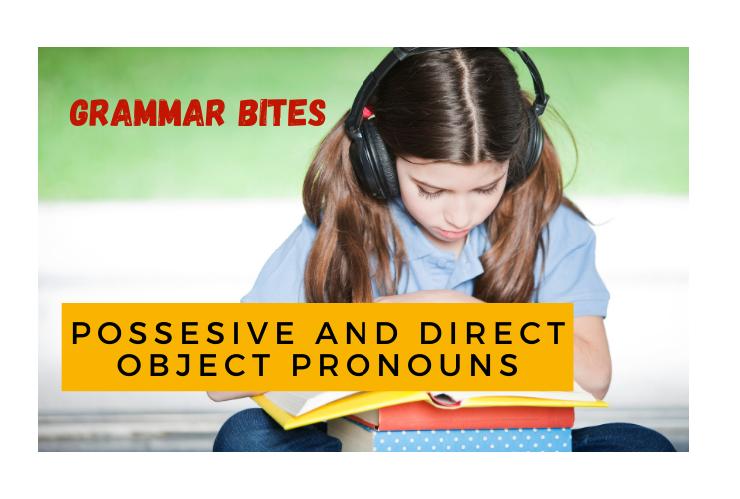 Possesive and Direct Object Pronouns - Easy Español