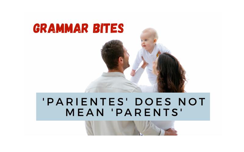 'Parientes' does not mean 'parents' - Easy Español