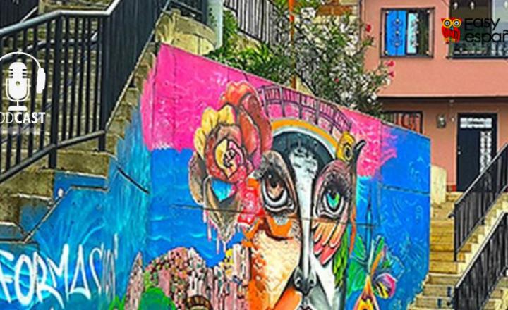 Easy Podcast: Comuna 13: Arte para salvar vidas - Easy Español
