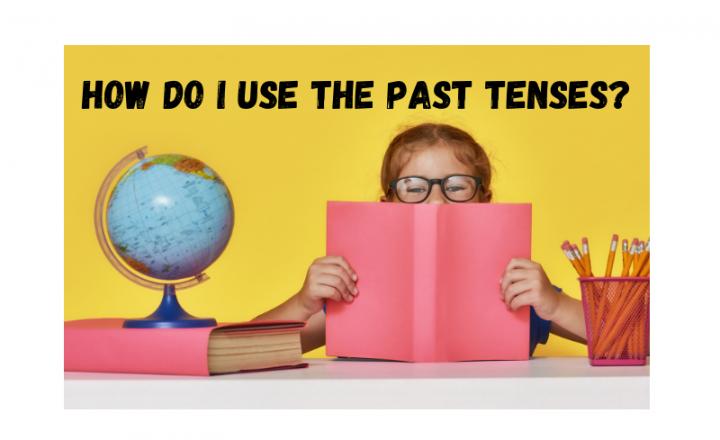 How do I use the Spanish Past Tenses? - Easy Español